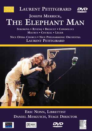 Jana Sykorova in the title role of Petitgirard's opera Joseph Merrick dit Elephant Man on DVD
